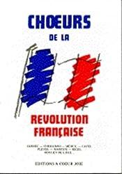 Choeurs de la révolution française - Fac-simile d\'oeuvres éditées en 1899 par...