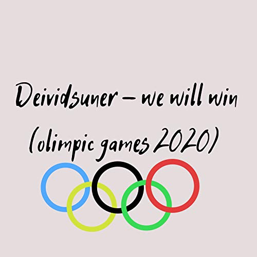 We Will Win (Olimpic Games 2020)