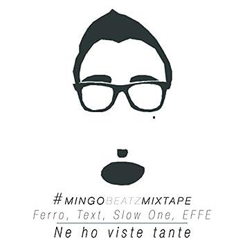Ne ho viste tante (feat. Ferro, Text, Slow One, Effe) [Mixtape]