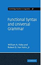 Functional Syntax and Universal Grammar (Cambridge Studies in Linguistics) by William A. Foley (1984-10-26)