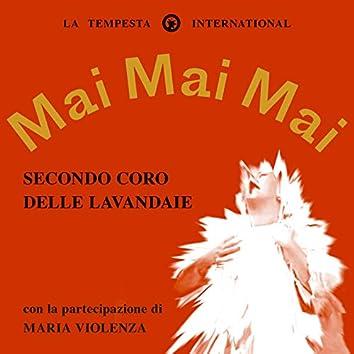 Secondo coro delle lavandaie (feat. Maria Violenza)