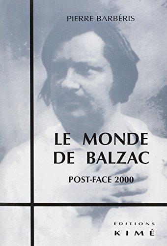 LE MONDE DE BALZAC. Post-face 2000