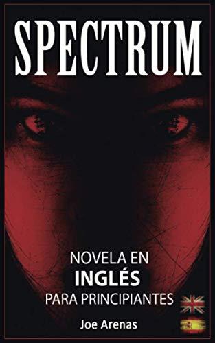 Spectrum: Novela Terror Inglés Principiantes Textos