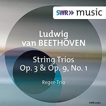 Beethoven: String Trios, Op. 3 & Op. 9 No. 1