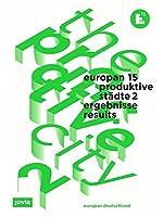 Europan 15: Produktive Staedte 2: Ergebnisse