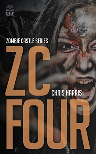 ZC FOUR: Zombie Castle Series Book 4 (English Edition)