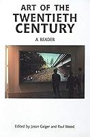 Art of the Twentieth Century: A Reader