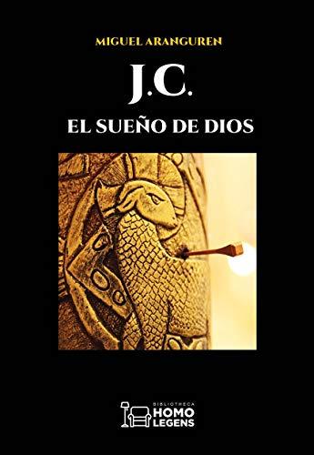 Portada del libro J.C.: El sueño de Dios de Miguel Aranguren