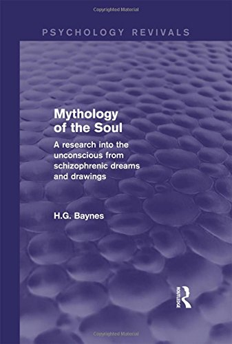 Mythology of the Soul: A Research into the Unconscious from Schizophrenic Dreams and Drawingsの詳細を見る