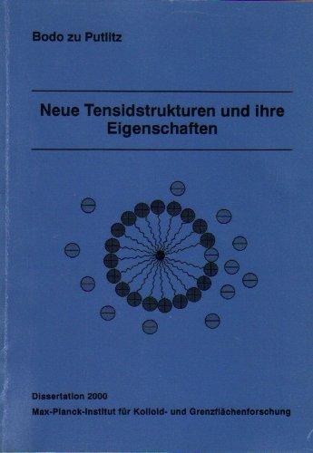 Neue Tensidstrukturen und ihre Eigenschaften