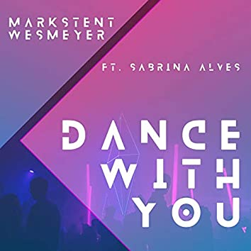 Dance With You (feat. Sabrina Alves)