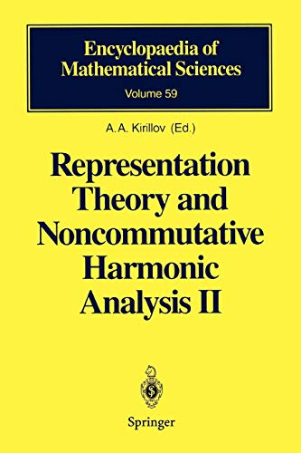 Representation Theory and Noncommutative Harmonic Analysis II: Homogeneous Spaces, Representations and Special Functions (Encyclopaedia of Mathematical Sciences (59), Band 59)