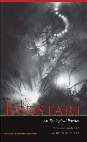 Redstart: An Ecological Poetics (Contemp North American Poetry)