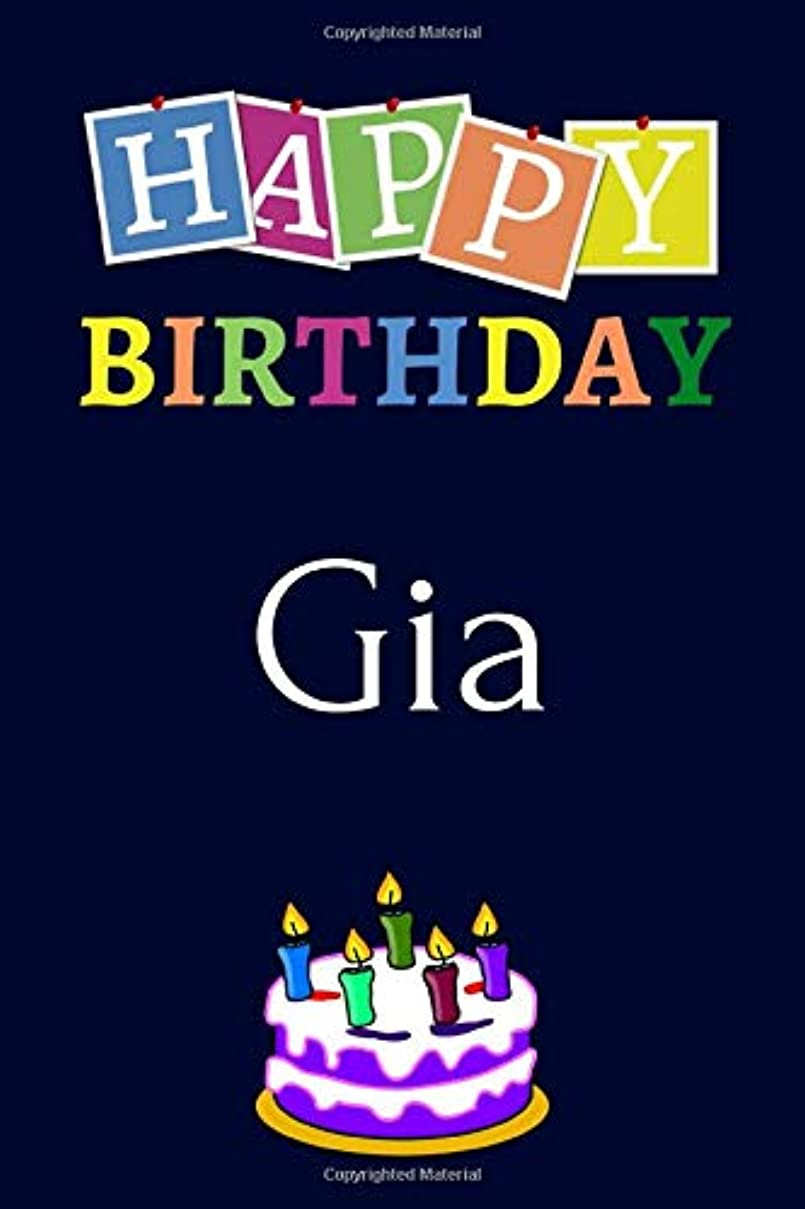 時刻表再生的十代の若者たちHappy Birthday Gia: Notebook - 6x9 Lined Journal - 120 Pages - Soft Cover - An Appreciation Gift - Gift for Women/Girls, Unique Present (Personalised Name Notebook For Women/Girls)