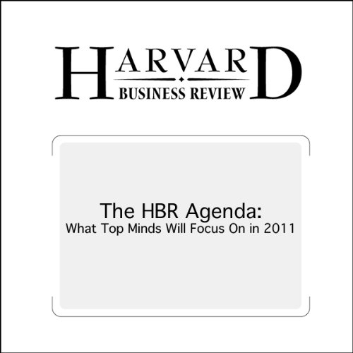 The HBR Agenda: What Top Minds Will Focus On in 2011 (Harvard Business Review) audiobook cover art