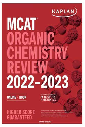MCAT 2022-2023: ORGANIC CHEMISTRY REVIEW