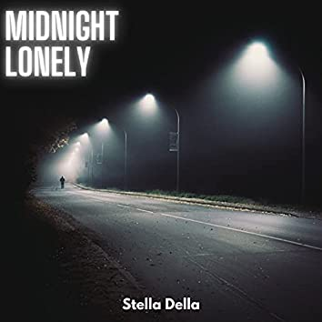 Midnight lonely