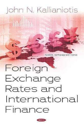 Compare Textbook Prices for Foreign Exchange Rates and International Finance Business Technology and Finance  ISBN 9781536165500 by Kallianiotis, John N.