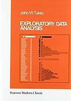 Exploratory Data Analysis (Classic Version) (Pearson Modern Classic)