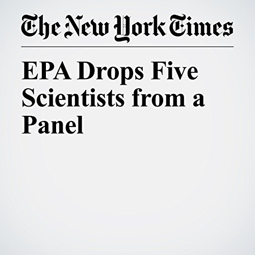 EPA Drops Five Scientists from a Panel copertina