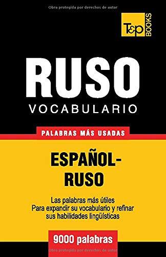 Vocabulario español-ruso - 9000 palabras más usadas: 257 (Spanish collection)