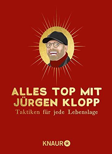 Alles top mit Jürgen Klopp: Taktiken für jede Lebenslage
