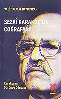 Sezai Karakoç'un Cografyasi