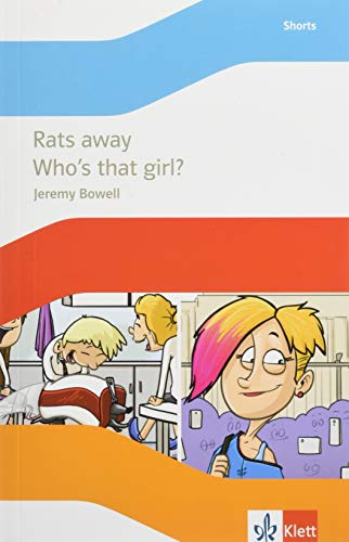 Rats away / Who's that girl?: Lektüre mit Hörbuch Klasse 7