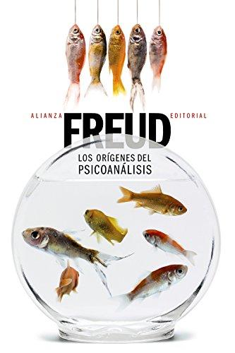 Los orígenes del psicoanálisis (El libro de bolsillo - Bibliotecas de autor - Biblioteca Freud)