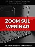Zoom sul webinar: Scritto dai formatori per i formatori