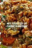 Mes recettes de cuisine guénéenne: 70 recettes à remplir (French Edition)