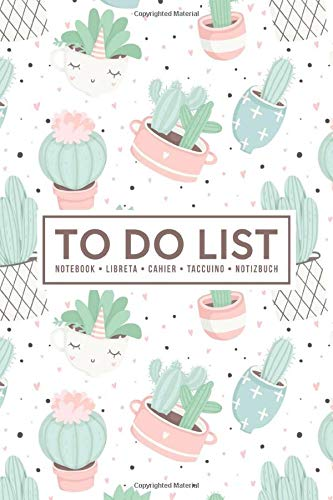 To Do List Notebook   Libreta   Cahier   Taccuino   Notizbuch: 100 Pages of To Do Lists with Space for Notes for Planning & Organizing Your Days: Cute Cactus on White 421-1