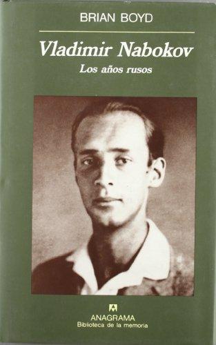 Los años rusos - Vladimir Nabokov