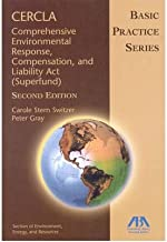 Cercla--Comprehensive Environmental Response, Compensation, and Liability ACT (Superfund), Second Edition: Basic Practice Series (Basic Practice) (Paperback) - Common