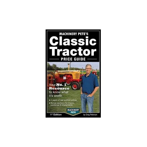 By Machinery Pete Machinery Pete's Classic Tractor Price Guide 2014 (1st First Edition) [Paperback]