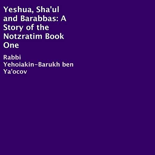 Yeshua, Sha'ul and Barabbas  By  cover art