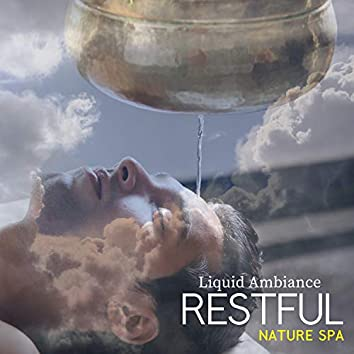 Restful Nature Spa