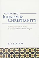 Comparing Judaism and Christianity: Common Judaism, Paul, and the Inner and Outer in the Study of Religion