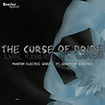 The Curse of Pride