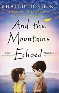 AND THE MOUNTAINS ECHOSED - by KHALED HOSSEINI1st Edition