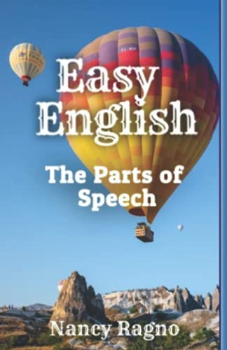 Compare Textbook Prices for Easy English: The Parts of Speech  ISBN 9781733928762 by Ragno, Nancy,Ragno, Nancy