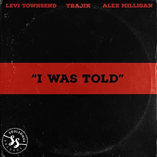 Levi Townsend feat. Alex Milligan & Trajik