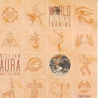 World Keeps Turning by William Aura (1997-07-14)