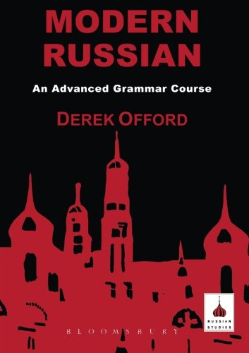 Modern Russian: An Advanced Grammar Course (Russian Studies)