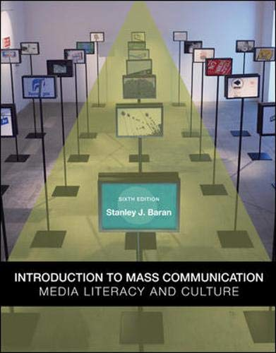 Introduction to Mass Communication: Media Literacy and...