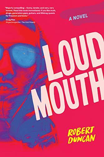 Loudmouth: A Novel