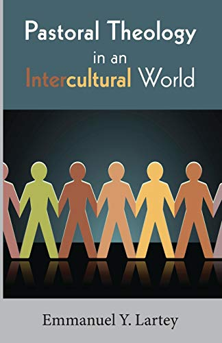 Pastoral Theology in an Intercultural World: