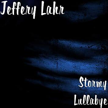 Stormy Lullabye