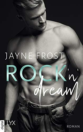 Rock'n'Dream (Rock'n'Love-Reihe 5) von [Jayne Frost, Cécile G. Lecaux]