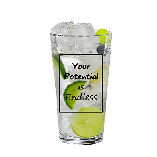 Your Potential is Endless Highball Drinking Glasses, Glassware for Water,Ice Beer, Wine, Cold Beverages and Best Bar Decor Gifts, 16oz Tumbler